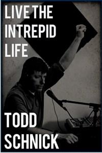 Live the Intrepid Life