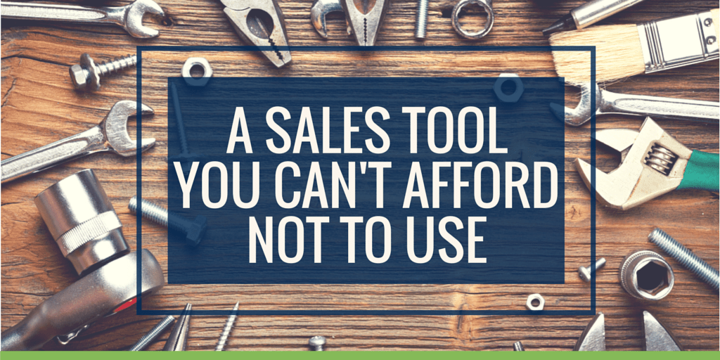 A sales tool you can't afford not to use