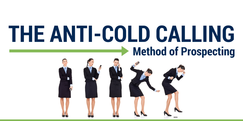 the anti cold calling method of prospecting alice heiman llc