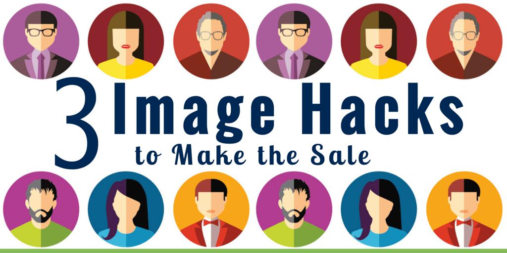 3 Image Hacks to Make The Sale