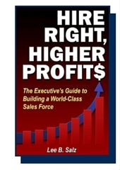 Hire Right, Higher Profits by Lee Salz