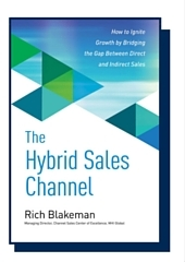 The Hybrid Sales Channel by Rich Blakeman (1)