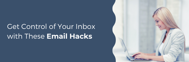Email Hacks