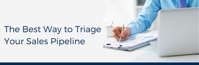Triage Your Sales Pipeline