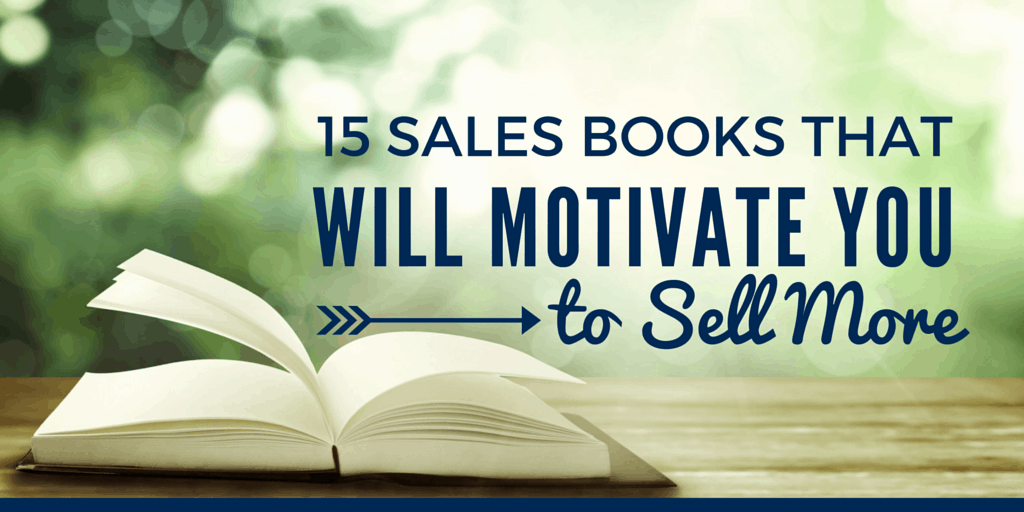 15 Sales Books That Will Motivate You to Sell More