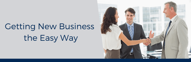 Get New Business the Easy Way