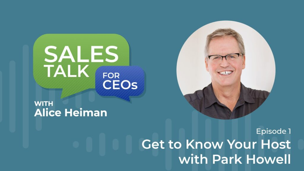 Sales Talk for CEOs: Get to Know Your Host (S1: EP1) Featured Image